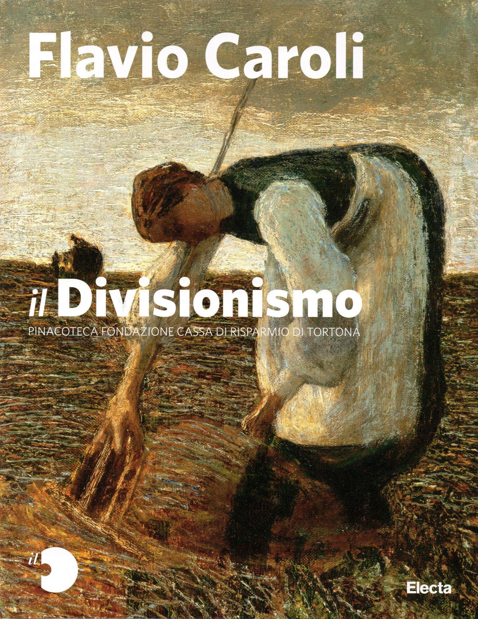 IL DIVISIONISMO - F.CAROLI